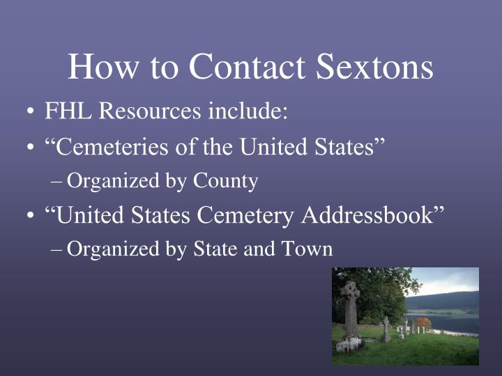 How to Contact Sextons