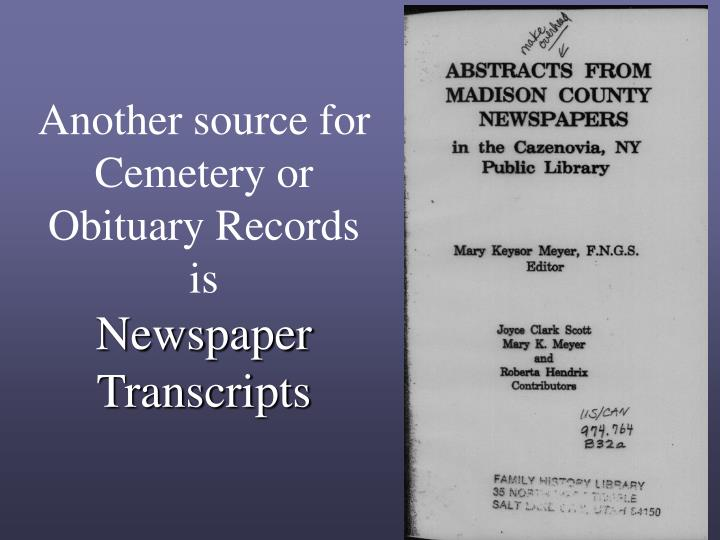 Another source for Cemetery or Obituary Records is
