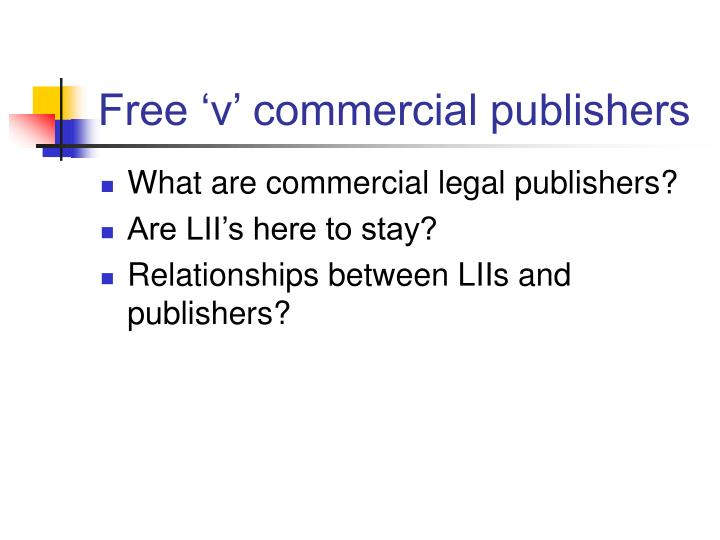 Free 'v' commercial publishers