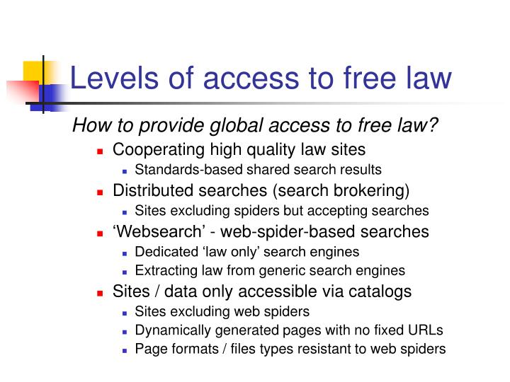 Levels of access to free law