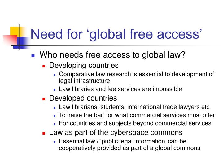 Need for 'global free access'