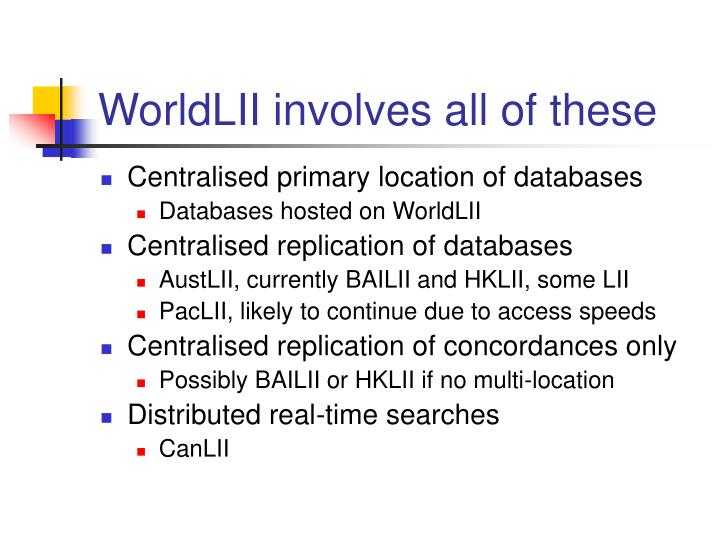 WorldLII involves all of these
