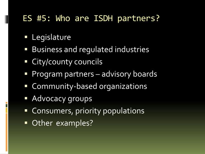 ES #5: Who are ISDH partners?
