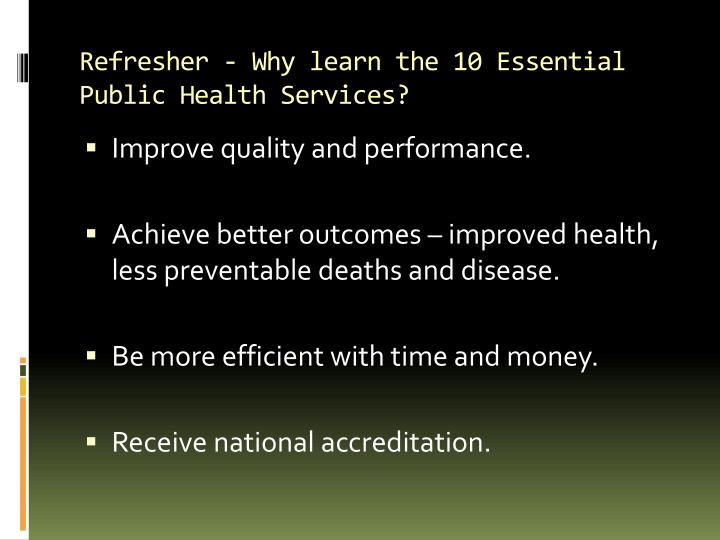 Refresher - Why learn the 10 Essential Public Health Services?