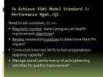 to achieve es 5 model standard 3 performance mgmt qi