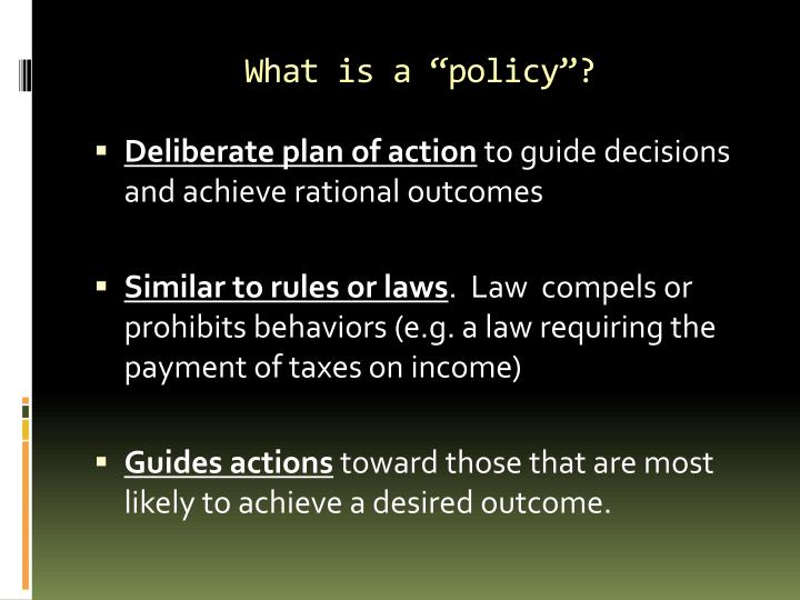 """What is a """"policy""""?"""