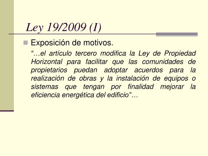 Ley 19/2009 (I)
