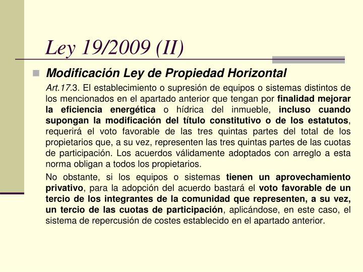 Ley 19/2009 (II)