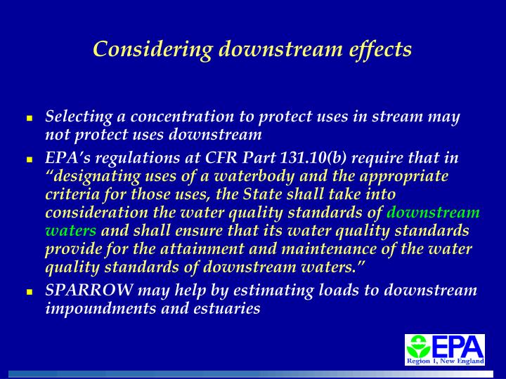 Considering downstream effects