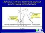 reference condition statistical approach for developing nutrient criteria