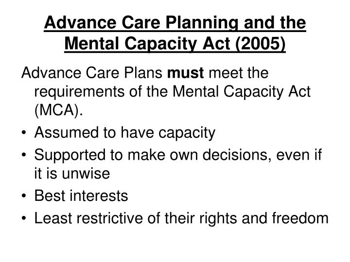 Advance Care Planning and the Mental Capacity Act (2005)