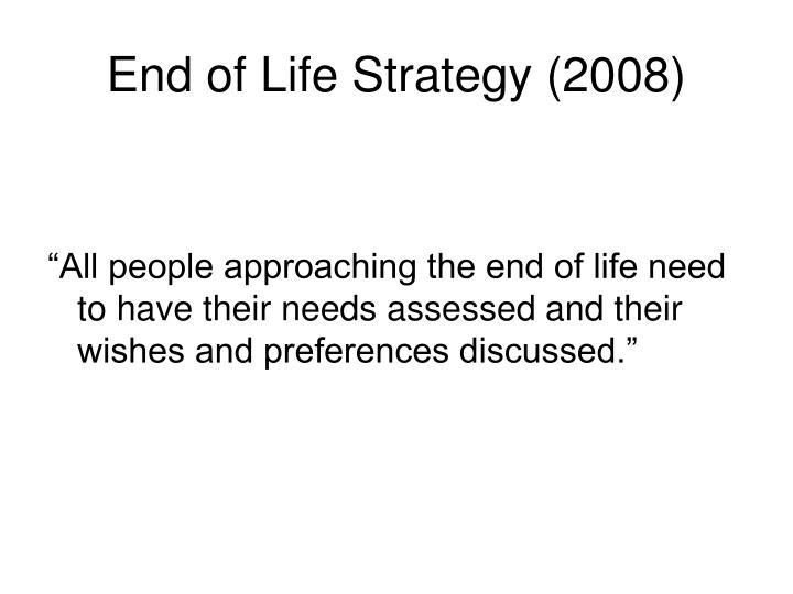 End of Life Strategy (2008)