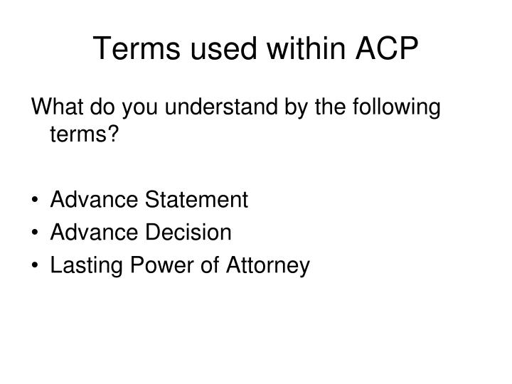Terms used within ACP