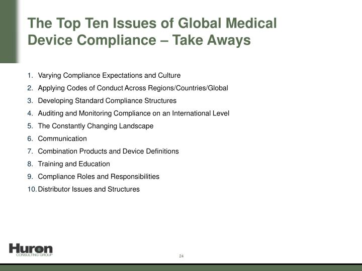 The Top Ten Issues of Global Medical Device Compliance – Take Aways