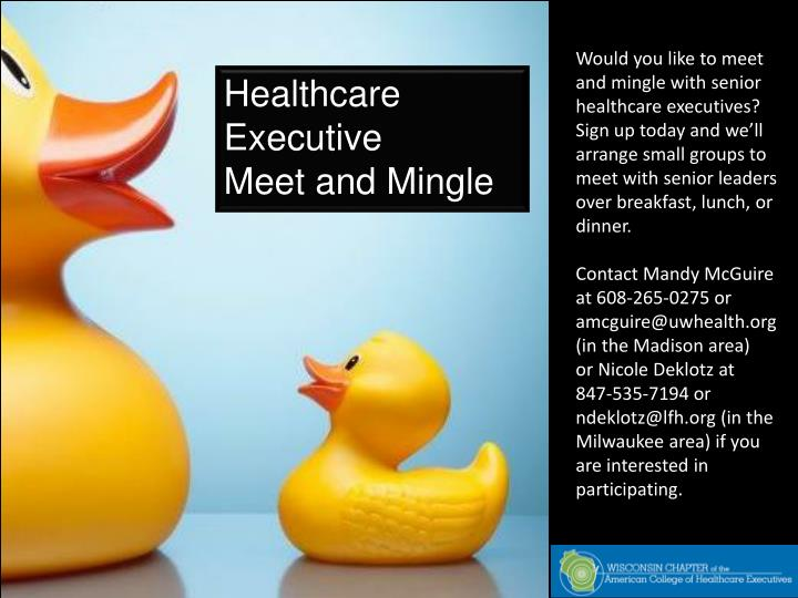 Would you like to meet and mingle with senior healthcare executives?