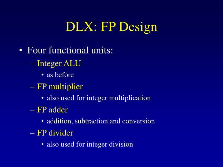 DLX: FP Design