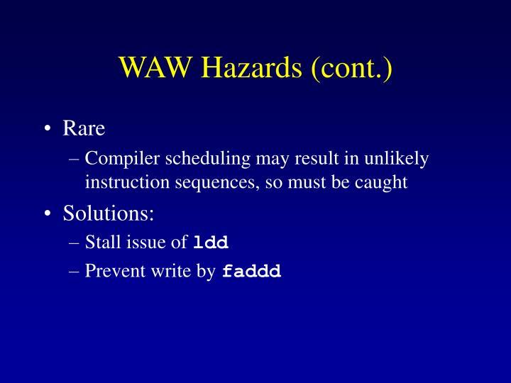 WAW Hazards (cont.)