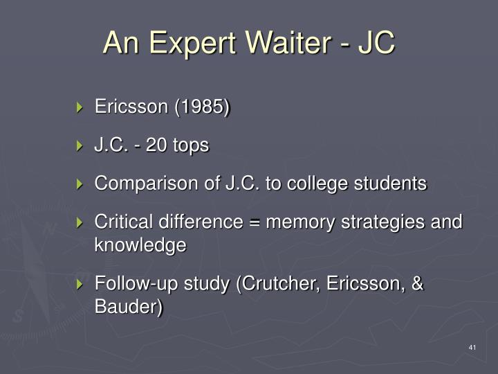 An Expert Waiter - JC