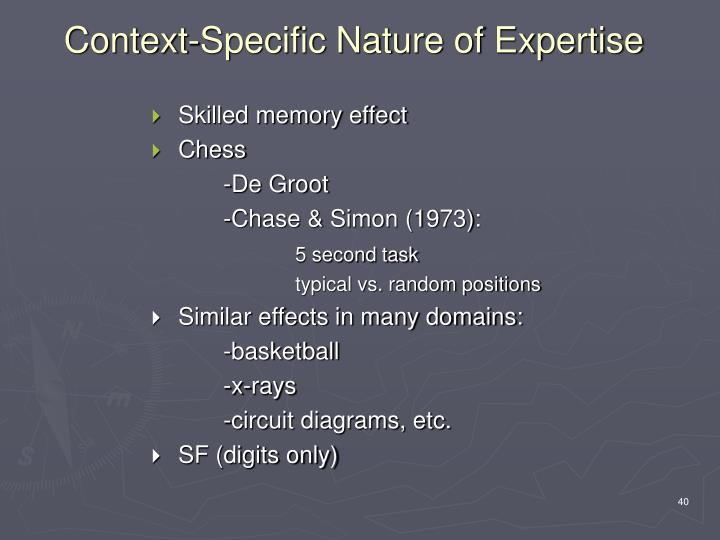 Context-Specific Nature of Expertise