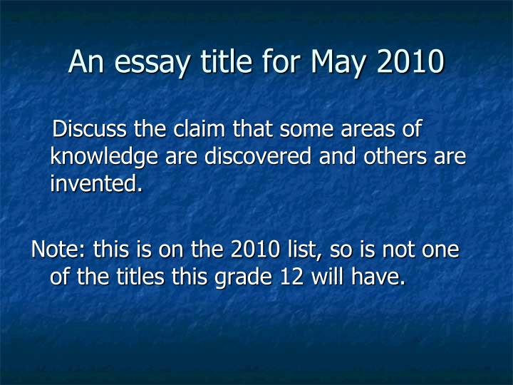 An essay title for May 2010