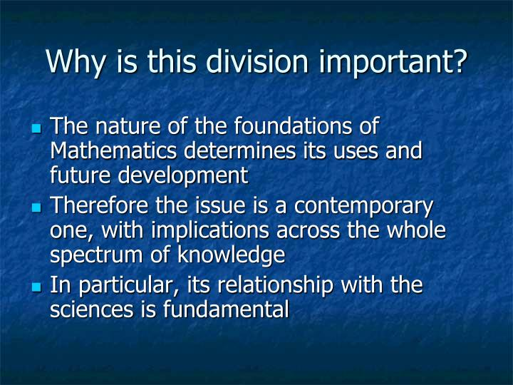 Why is this division important?