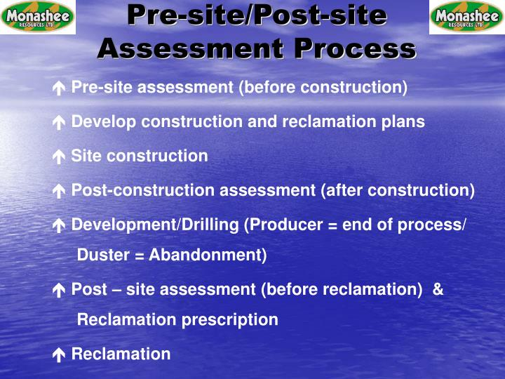 Pre-site/Post-site Assessment Process
