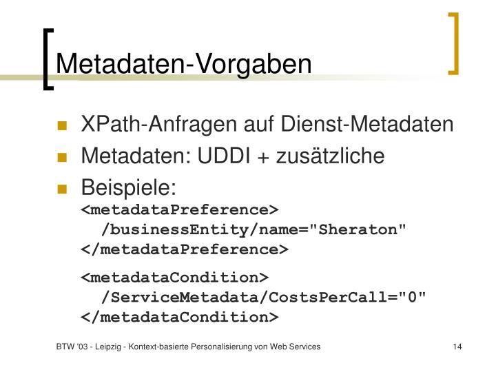 Metadaten-Vorgaben