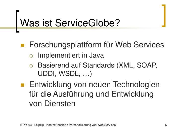 Was ist ServiceGlobe?