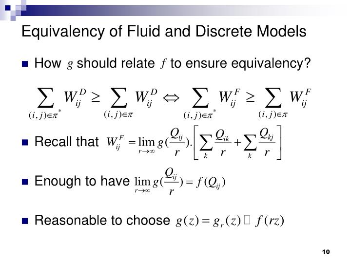 Equivalency of Fluid and Discrete Models