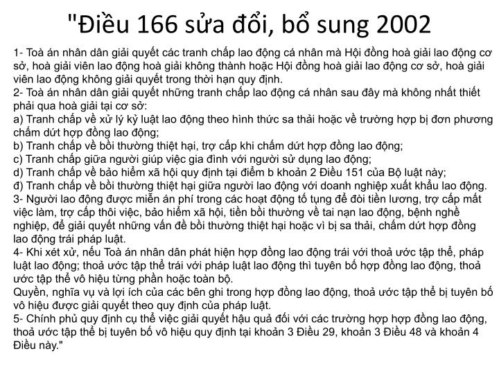 """Điều 166 sửa đổi, bổ sung 2002"