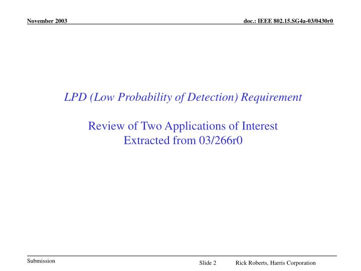 LPD (Low Probability of Detection) Requirement