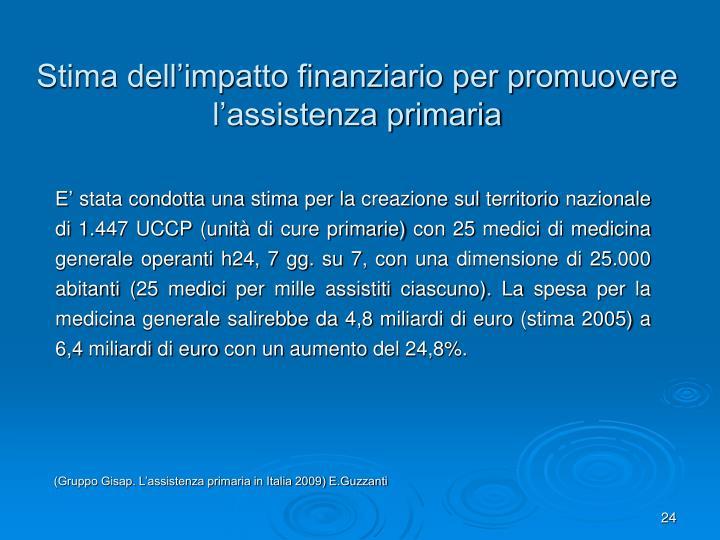 Stima dell'impatto finanziario per promuovere l'assistenza primaria