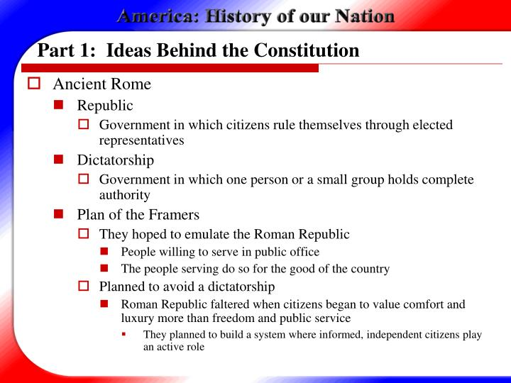 Part 1 ideas behind the constitution