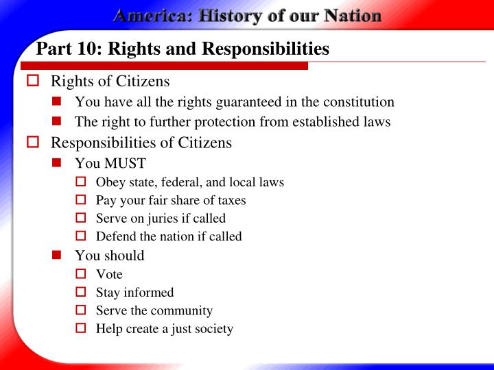 Part 10: Rights and Responsibilities