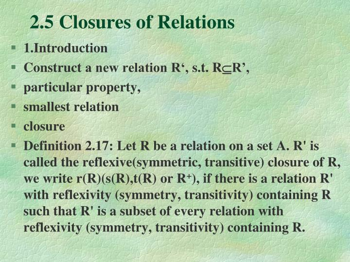 2.5 Closures of Relations
