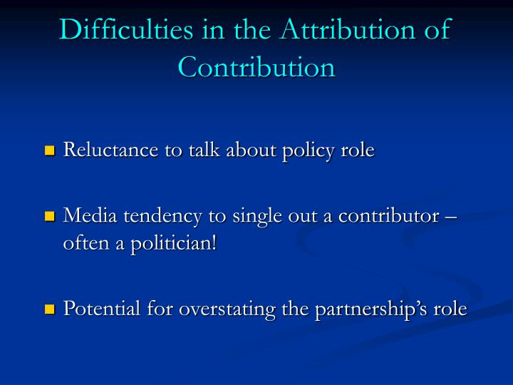 Difficulties in the Attribution of Contribution