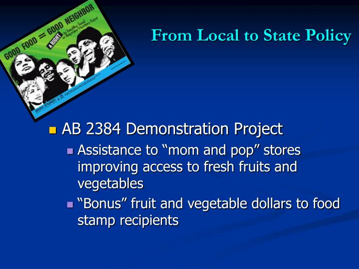 From Local to State Policy