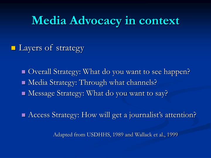 Media Advocacy in context
