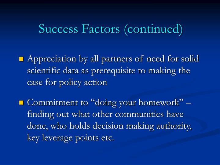 Success Factors (continued)