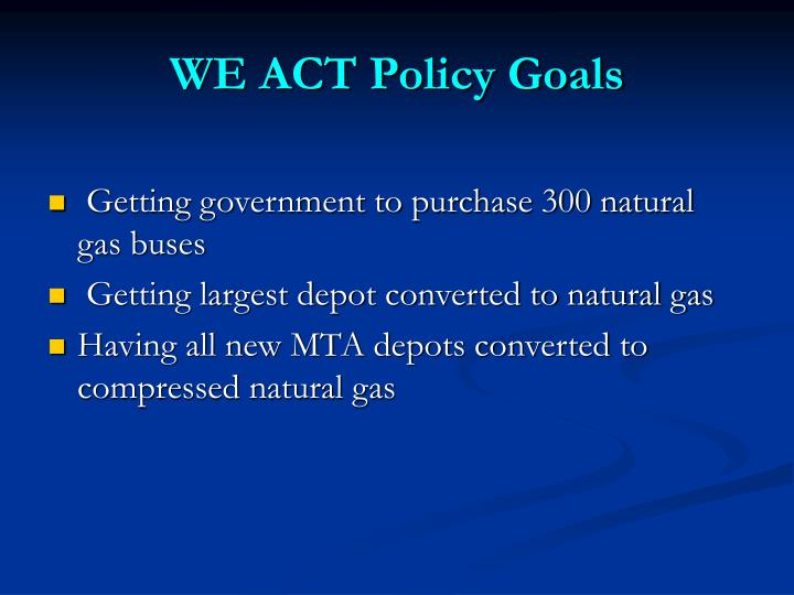 WE ACT Policy Goals