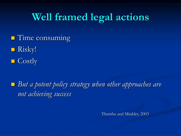 Well framed legal actions