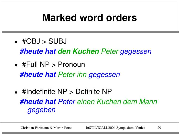 Marked word orders