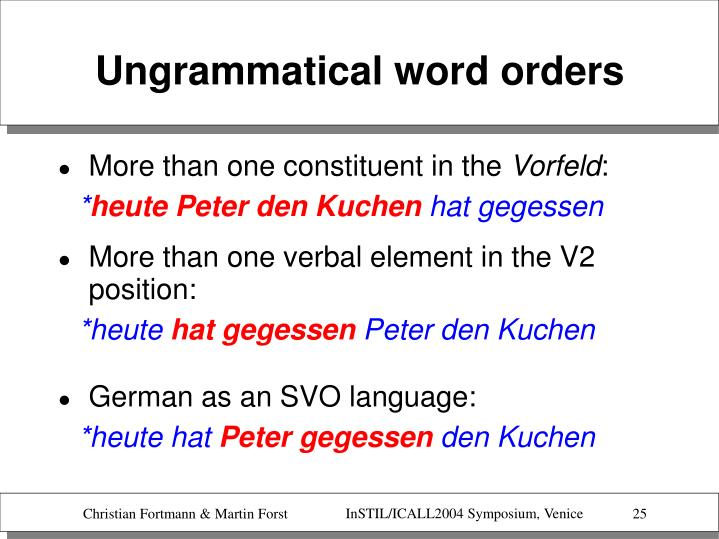 Ungrammatical word orders