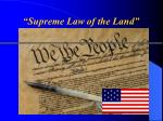 supreme law of the land
