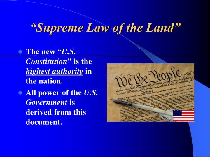 """Supreme Law of the Land"""