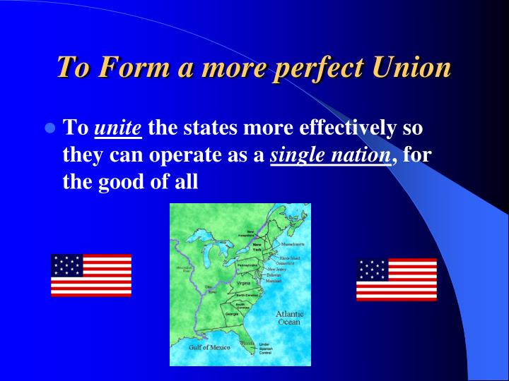 To Form a more perfect Union