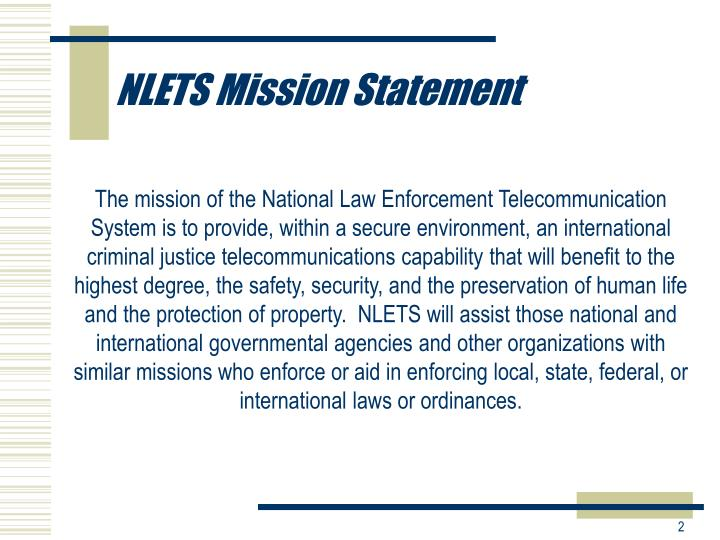 NLETS Mission Statement