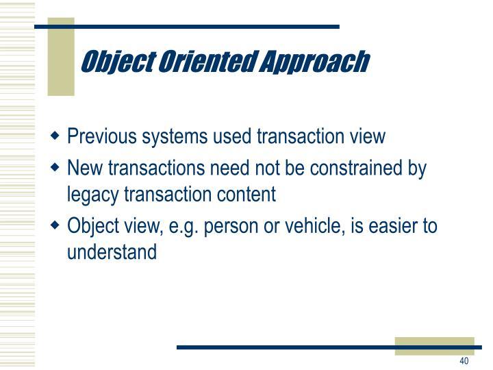 Object Oriented Approach