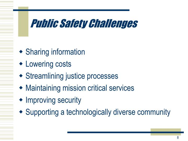 Public Safety Challenges