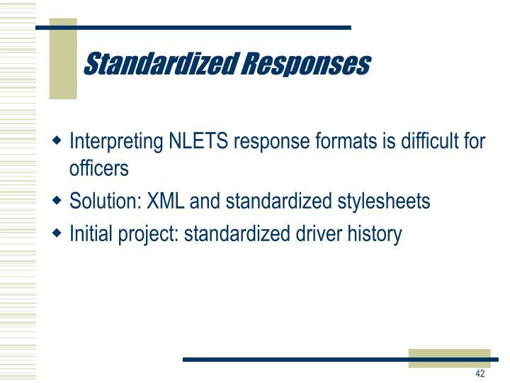 Standardized Responses